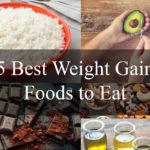 Best Weight Gain Foods